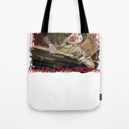 What Lives Under YOUR bed? Tote Bag
