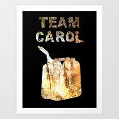 Team Carol Art Print