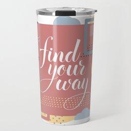 Find your way  Travel Mug