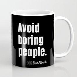 Boring People Coffee Mug