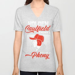 Funny gifts Holden Caulfield Thinks You're A Phony Shirt Unisex V-Neck