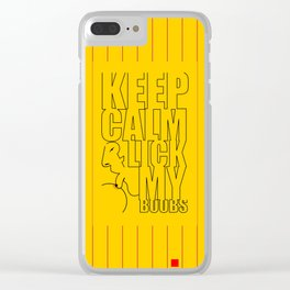 Keep calm & lick my Boobs... Sex Inspirational Quote Clear iPhone Case