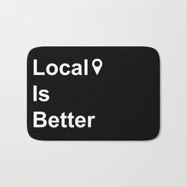 Local Is Better Bath Mat