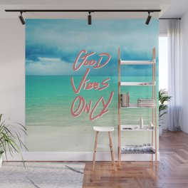"""Good Vibes Only""  Quote - Turquoise Tropical Sandy Beach Wall Mural"