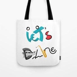 Type Let's Dance Tote Bag