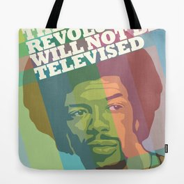 The revolution will not be televised Tote Bag