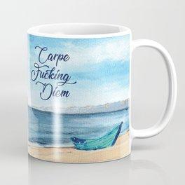 Carpe F*cking Diem Coffee Mug