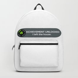 """ACHIEVEMENT UNLOCKED: I left the House"" Funny Quote Backpack"