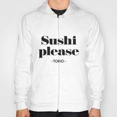 Sushi Please Hoody