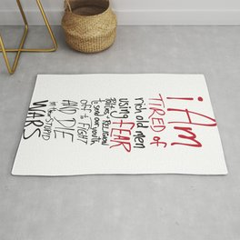 Tired of Wars Rug