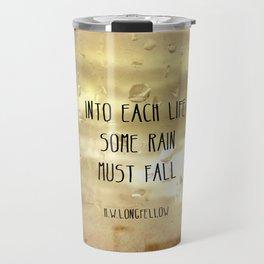 Some Rain Must Fall Travel Mug