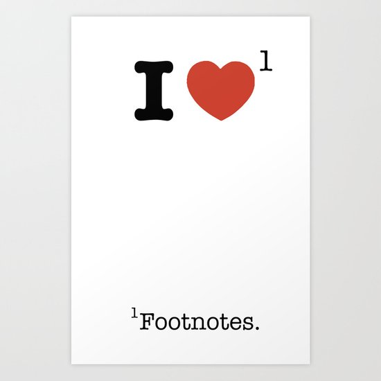 I Heart Footnotes Art Print