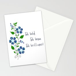 Be bold. Be brave. Be brilliant! Stationery Cards
