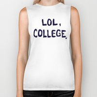 college Biker Tanks featuring Lol, College. by Superbitch Store