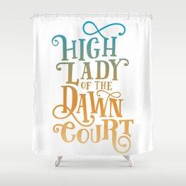 High Lady Dawn Court ACOTAR Shower Curtain