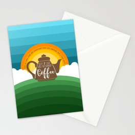 Stay up late. Get up early. Coffee - Sunrise. Stationery Cards