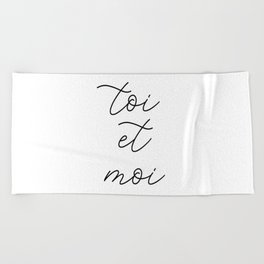 toi et moi, you and me Beach Towel