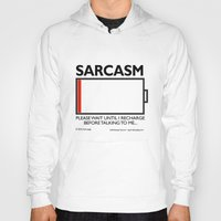 sarcasm Hoodies featuring sarcasm recharge by squirrelosophy