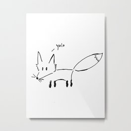 The Fox Says... Metal Print