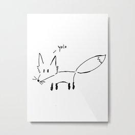 The Fox Says... Metal Print