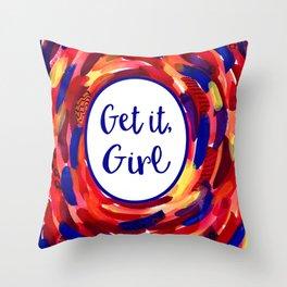 Feminist Art: Get it, Girl, Abstract, Girl Power, Feminism Throw Pillow