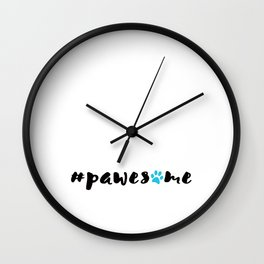 #pawesome Wall Clock
