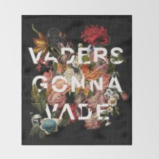 Vaders Gonna Vade Throw Blanket