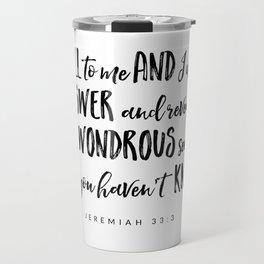 Jeremiah 33:3 - Bible Verse Travel Mug