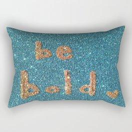 Be Bold Glitter Card Rectangular Pillow
