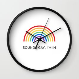 Sounds Gay  I'm in Wall Clock