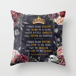 Three Dark Crowns Throw Pillow