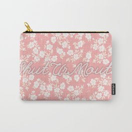 shut ur mouth  Carry-All Pouch