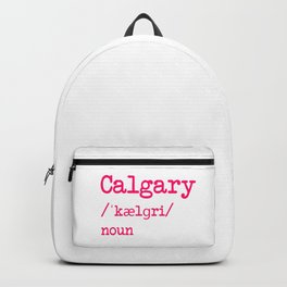 Calgary Alberta Canada Dictionary Word Meaning Definition Backpack