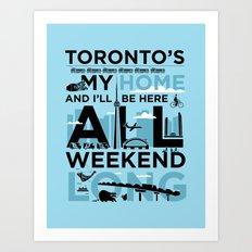 Toronto's My Home City Poster Art Print