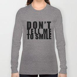 """""""You're Not Cute"""" Long Sleeve T-shirt"""