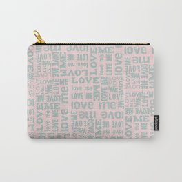 Valentine Love Me Typography Pattern-Mix & Match with Simplicty of life Carry-All Pouch