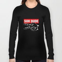 Suh Dude- Funny Scissors Fingers Long Sleeve T-shirt