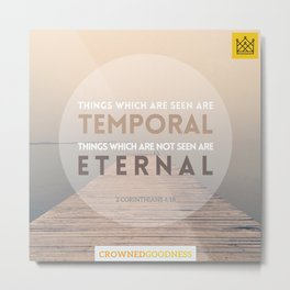 ETERNAL Metal Print
