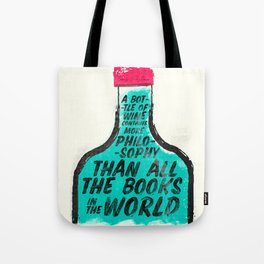 Louis Pasteur quote on wine Philosophy and books, inspirational saying, motivational sentence Tote Bag