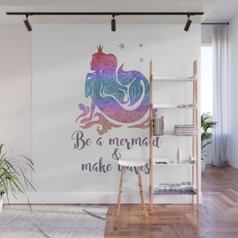 BE A MERMAID Wall Mural