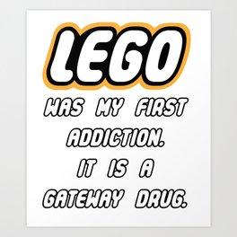 Addicted to Lego Art Print