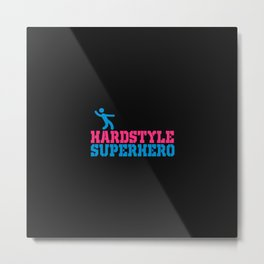 Hard style superhero rave design Metal Print