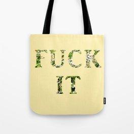 Fck It - Yellow Tote Bag