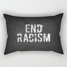 End racism, fight for your rights Rectangular Pillow