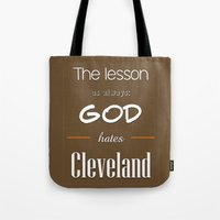 lebron Tote Bags featuring God Hates Cleveland by thebuccanear