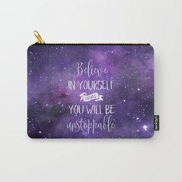 Believe In Yourself Motivational Quote Carry-All Pouch