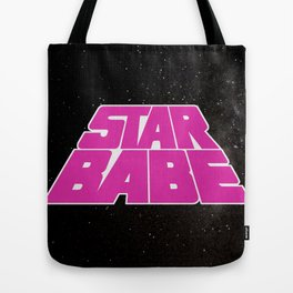 Star Babe Tote Bag
