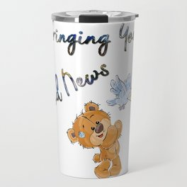Bringing You Good News Teddy Bear Gifts Travel Mug