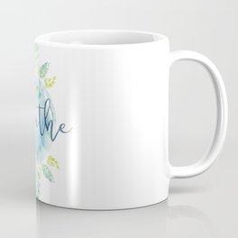 Breathe - Watercolor Coffee Mug
