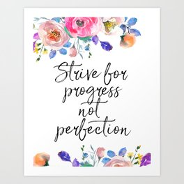 Strive for Progress Not Perfection, Inspirational Quote, Motivational Print, Typographic Art Art Print